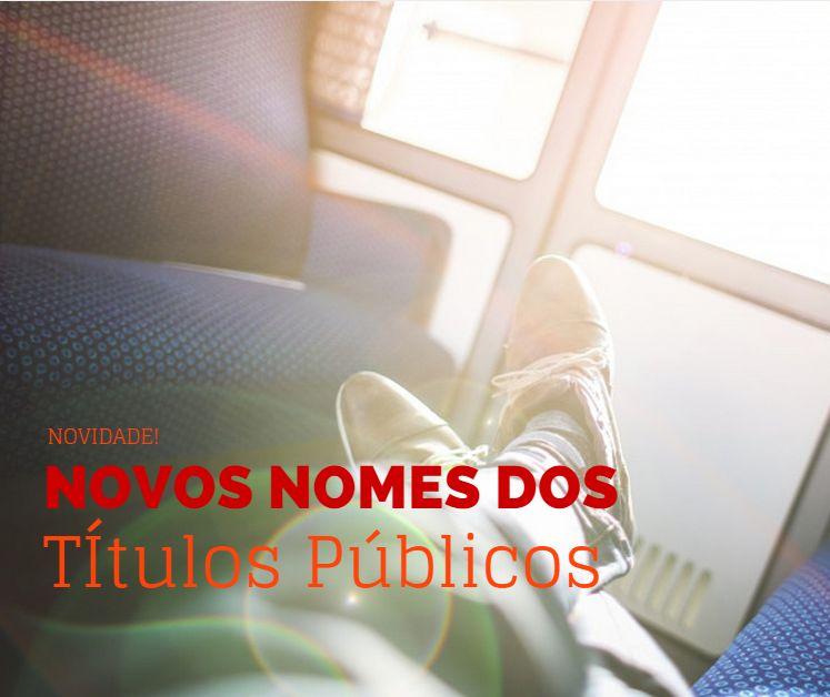 Novos Nomes dos Títulos Públicos do Tesouro Direto