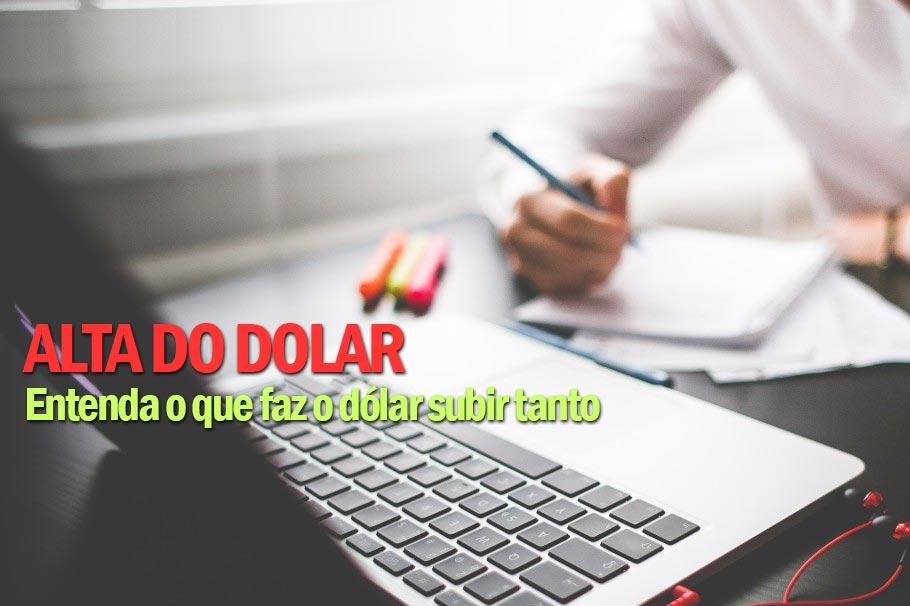 POLÍTICA CAMBIAL: Por que o dólar sobe?