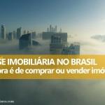 crise-imobiliaria-brasil