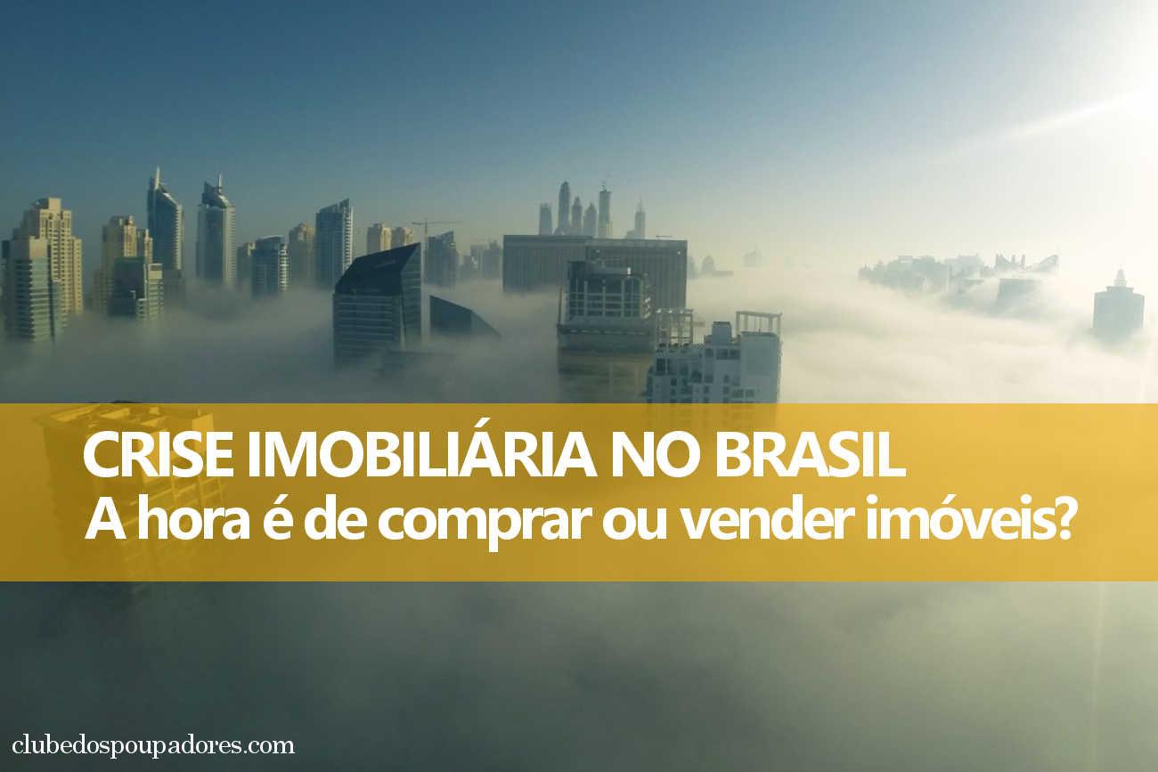 Crise Imobiliária no Brasil 2015
