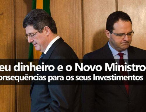 Nelson Barbosa e os seus Investimentos