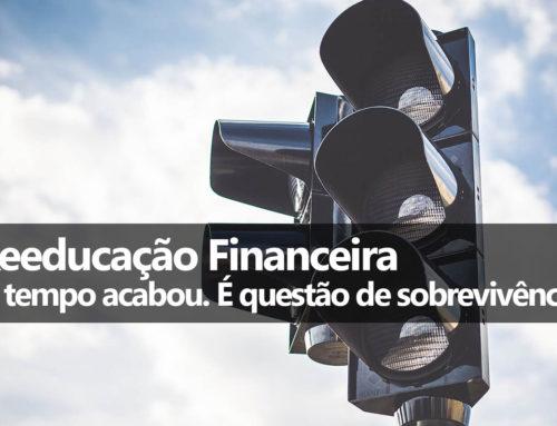 Independência Financeira com Reeducação Financeira