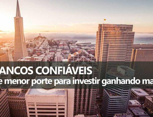 Bancos Confiáveis para Investir: Como avaliar