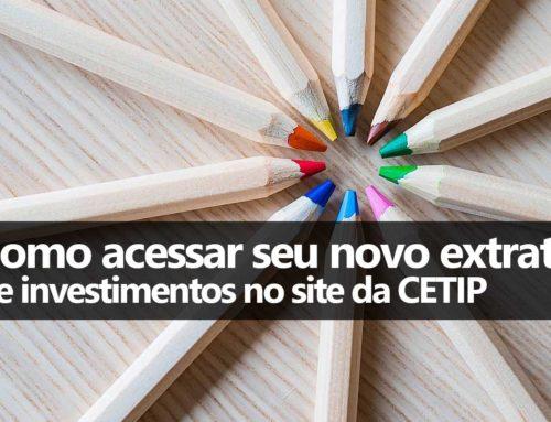 Como acessar o extrato de investimentos na CETIP