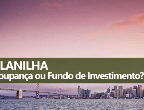 Planilha Fundo de Investimento ou Poupança