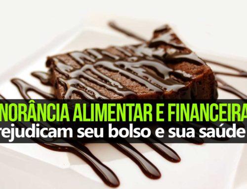 Ignorância alimentar e financeira