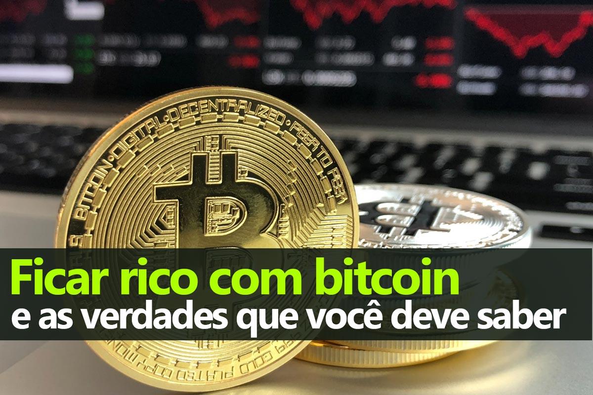 Ficar rico com bitcoin e criptomoedas