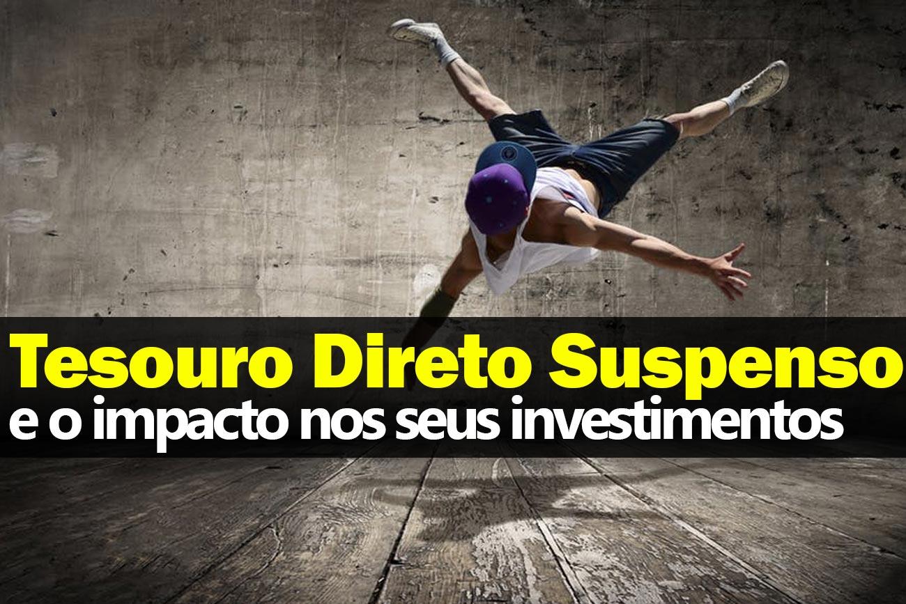 Suspensão do Tesouro Direto
