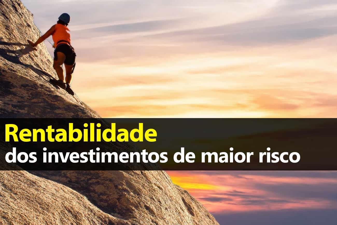 Rentabilidade dos investimentos de risco