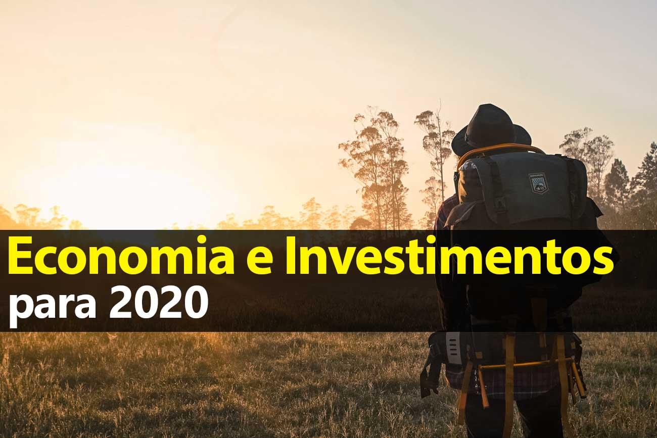Economia 2020 e investimentos