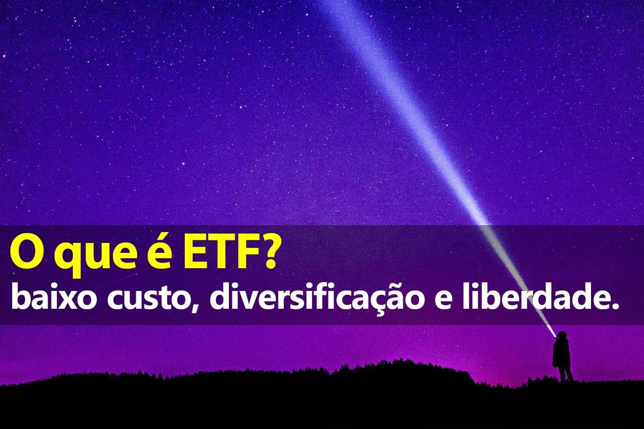 O que é um ETF?